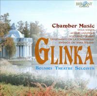 GLINKA, M.I.: Chamber Music (Bolshoi Soloists Ensemble)