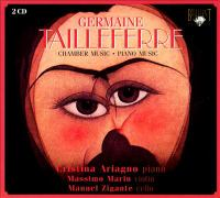 TAILLEFERRE, G.: Chamber and Instrumental Music (Ariagno, Marin, Zigante)