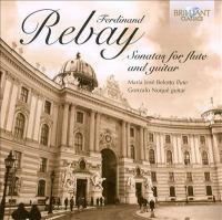 REBAY, F.: Sonatas for Flute and Guitar Nos. 1-2 (Belotto, Noqué)