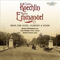 Music for Flute, Clarinet and Piano - EMMANUEL, M. / KOECHLIN, C. (M. Bronnimann, J.-P. Vivier, M. Kleiser)