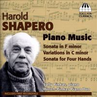 SHAPERO, H.: Piano Sonata in F Minor / Variations in C Minor / Piano Sonata for 4 Hands (Hirsch, Pinkas)