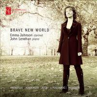 Clarinet Recital: Johnson, Emma - PROKOFIEV, S. / HINDEMITH, P. / ROTA, N. / LUTOSŁAWSKI, W. / MESSIAEN, O. (Brave New World)