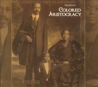 Colored Aristocracy