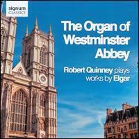 ELGAR, E.: Organ Sonata No. 1 / Works Arranged for Organ (The Organ of Westminster Abbey) (Quinney)