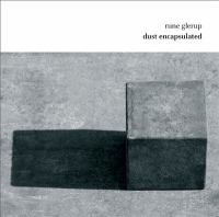 GLERUP, R.: Dust Encapsulated (Gáman, Athelas Sinfonietta Copenhagen, Valade)
