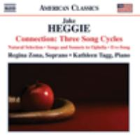 HEGGIE, J.: Connection: 3 Song Cycles (Zona, Tagg)