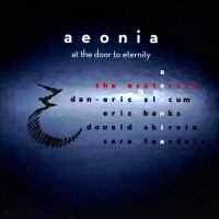 SKIRVIN, D.: Stars Forever, While We Sleep / BANKS, E.: I Am Among Them (aeonia: at the Door to Eternity) (The Esoterics)