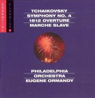 TCHAIKOVSKY, P.I.: Symphony No. 4 / 1812 Festival Overture / Marche Slave (Philadelphia Orchestra, Ormandy)