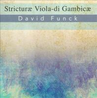FUNCK, D.: Stricturae Viola Di Gambicae (Ahrendt, Cahn-Lipman, Leggiero, Weiss, Sauerwald)