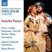 PHILIDOR, F.-A. D.: Sancho Panca Dans Son Isle [Opera-bouffon] (Perry, Calleo, Sulayman, McCall, Opera Lafayette, Brown)