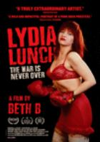 Lydia Lunch: The War Is Never Over (DVD)