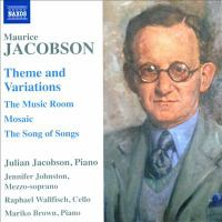 JACOBSON, M.: Theme and Variations / Music Room Suite / Mosaic / The Song of Songs (J. Jacobson)