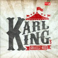 KING, Karl: Greatest Hits