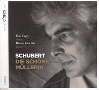 SCHUBERT, F.: Schöne Müllerin (Die) (Tappy, Lifschitz)