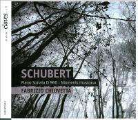 SCHUBERT, F.: Piano Sonata No. 21 / 6 Moments Musicaux (Chiovetta)