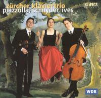 Chamber Music (Piano Trios) - PIAZZOLLA, A. / SCHNYDER, D. / IVES, C. (Zürich Piano Trio)
