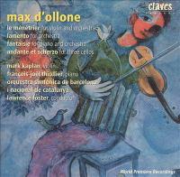OLLONE, M. D': Ménétrier (Le) / Lamento / Fantaisie / Andante Et Scherzo (Barcelona Symphony and Catalonia National Orchestra, L. Foster)