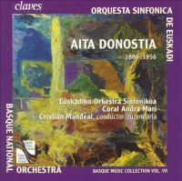 DONOSTIA, J.A.: Preludios Vascos / Les Trois Miracles De Sainte Cécile (Basque Music Collection, Vol. 7) (Basque National Orchestra, Mandeal)