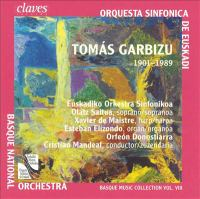 GARBIZU, T.: Misa Papa Juan XXIII / Ave Maria / 5 Canciones Vascas (Basque Music Collection, Vol. 8) (Saitua, Orfeón Donostiarra, Mandeal)