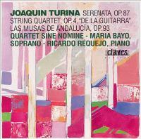 "TURINA, J.: Edition, Vol. 3 - Serenata / String Quartet, ""de La Guitarra"" / Las Musas De Andalucia (Bayo, Requejo, Quartet Sine Nomine)"