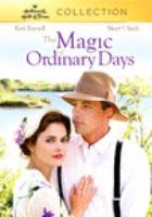 The Magic of Ordinary Days (DVD)
