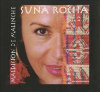 ARGENTINA Suna Rocha: Maldicion De Malinche