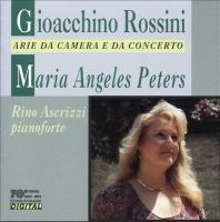 ROSSINI, G.: Vocal Music (Arie Da Camera E Da Concerto) (Peters, Ascrizzi)