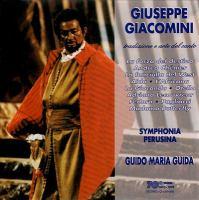 Opera Arias (Tenor): Giacomini, Giuseppe - VERDI, G. / PUCCINI, G. / GIORDANO, U. / PONCHIELLI, A. (Tradizione E Arte Del Canto)