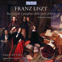 LISZT, F.: Transcriptions and Paraphrases From Verdi Operas (Luca)
