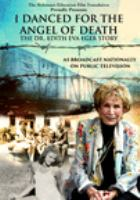 I Danced for the Angel of Death: The Dr. Eiger Story (DVD)