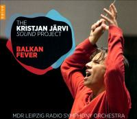 SPASSOV, T.: Orchestral Music (Balkan Fever) (The Kristan Järvi Sound Project) (Spassov, K. Järvi)