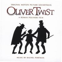 PORTMAN, R.: Oliver Twist (Original Motion Picture Soundtrack) (City of Prague Philharmonic, Snell)