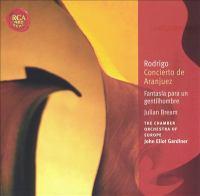 RODRIGO, J.: Concierto De Aranjuez / 3 Piezas Españolas / Fantasía Para Un Gentilhombre / En Los Trigales (Bream, Brouwer, Gardiner)