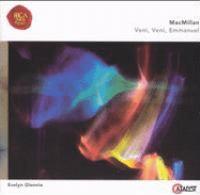 MACMILLAN, J.: Veni, Veni Emmanuel / After the Tryst / … as Others See Us … / 3 Dawn Rituals (Glennie, Scottish Chamber Orchestra, MacMillan)
