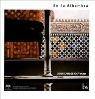 Piano Recital: Garvayo, Juan Carlos - ALBÉNIZ, I. / DEBUSSY, C. / MONTSALVATGE, X. / TURINA, J. (En La Alhambra)