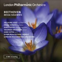 BEETHOVEN, L. Van: Missa Solemnis (Donath, Soffel, Jerusalem, Sotin, Edinburgh Festival Chorus, London Philharmonic, Solti)