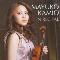 Violin Recital: Kamio, Mayuko - TCHAIKOVSKY, P.I. / STRAVINSKY, I. / SZYMANOWSKI, K. / WAXMAN, F. / CHAUSSON, E