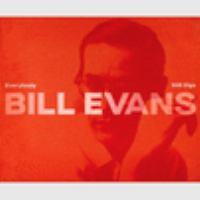 Everybody Still Digs Bill Evans: A Career Retrospective (1956-1980) (CD)