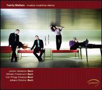 Chamber Music - BACH, J.S. / BACH, W.F. / BACH, C.P.E. / BACH, J.C. (Family Matters) (Musica Novantica Vienna)