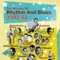 The History of Rhythm and Blues, 1942-52