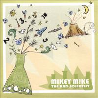 Mikey Mike the Rad Scientist