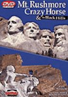 Mount Rushmore, Crazy Horse & the Black Hills