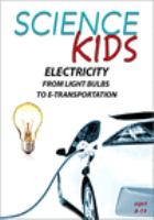 Electricity - From Light Bulbs to E-Transportation