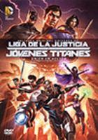 Liga de la Justice y Jovenes Titanes
