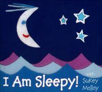 I Am Sleepy!