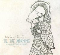 'Til the Morning