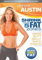 Shrink your 5 fat zones