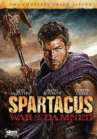 Spartacus, war of the damned. The complete third season