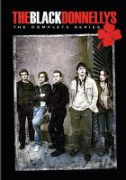 The black Donnellys. The complete series