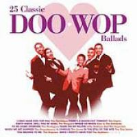 25 classic Doo wop ballads
